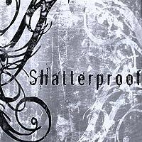 Shatterproof