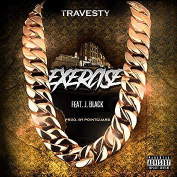 Exercise (feat. J. Black)