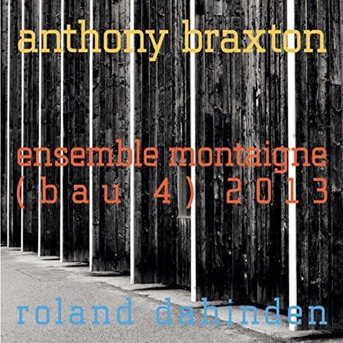 Anthony Braxton feat. Roland Dahinden