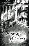 Sunrays of Solace
