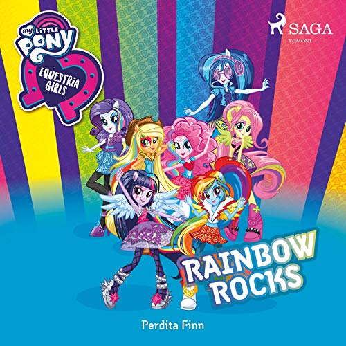 Rainbow Rocks: My Little Pony - Equestria Girls