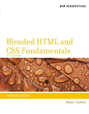New Perspectives on Blended HTML and CSS Fundamentals: Introductory