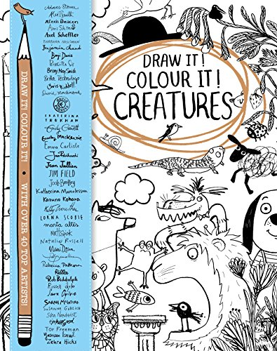 Draw it! Colour it! Creatures: With over 40 top artists (Macmillan Classic Colouring Books, Band 2)