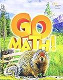 Student Edition Volume 1 Grade 4 2015 (Go Math!)