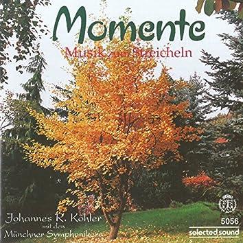 Momente - Musik Zum Streicheln