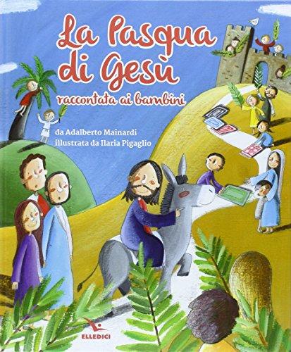 La Pasqua di Gesù raccontata ai bambini