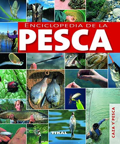 Enciclopedia De La Pesca (Caza Y Pesca)