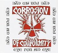 Eye For An Eye by Corrosion of Conformity (2012-05-03)