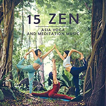 15 Zen – Asia Yoga and Meditation Music