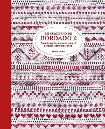 Mi cuaderno de bordado 2 Guía de puntos clásicos para el bordado contemporáneo (GGDiy)