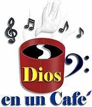 Dios En Un Cafe