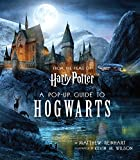 Harry Potter: A Pop-Up Guide to Hogwarts - Kevin Wilson