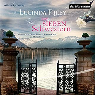 Die sieben Schwestern     Die sieben Schwestern 1              By:                                                                                                                                 Lucinda Riley                               Narrated by:                                                                                                                                 Oliver Siebeck,                                                                                        Simone Kabst,                                                                                        Sinja Dieks                      Length: 16 hrs and 10 mins     2 ratings     Overall 5.0