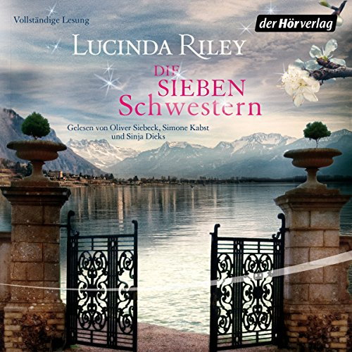Die sieben Schwestern     Die sieben Schwestern 1              By:                                                                                                                                 Lucinda Riley                               Narrated by:                                                                                                                                 Oliver Siebeck,                                                                                        Simone Kabst,                                                                                        Sinja Dieks                      Length: 16 hrs and 10 mins     Not rated yet     Overall 0.0