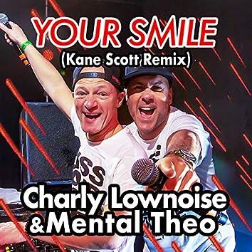 Your Smile (Kane Scott Remix)
