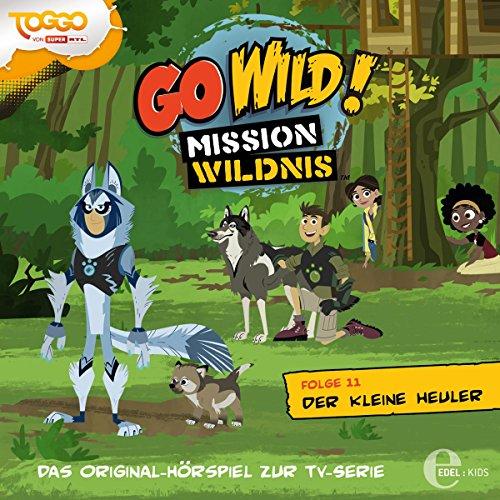 Der kleine Heuler (Go Wild - Mission Wildnis 11) Titelbild