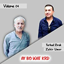 Ay Bo Wat Krd, Vol. 4 (feat. Zahir Umer)