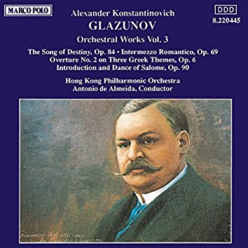 Glazunov: Orchestral Works, Vol.  3