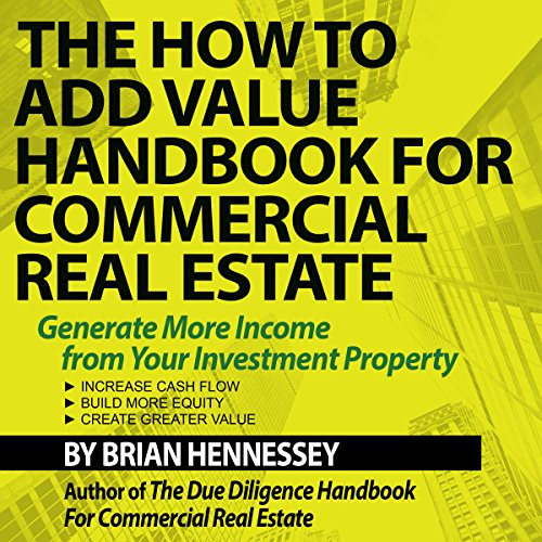 The How to Add Value Handbook for Commercial Real Estate audiobook cover art