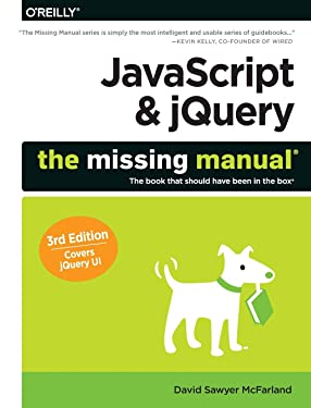 JavaScript & jQuery: The Missing Manual