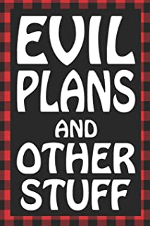 Evil Plans And Other Stuff: Sarcastic Adult Humor Lined Notebook (Best Sarcastic Humor)