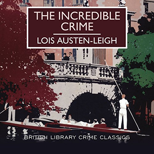 The Incredible Crime audiobook cover art