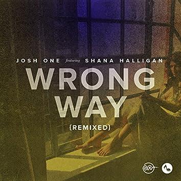 Wrong Way Remixed
