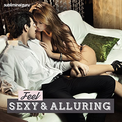 Feel Sexy & Alluring cover art