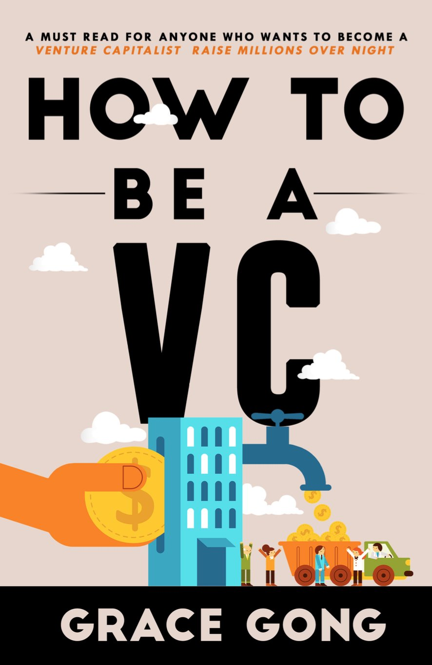 How to be a VC: LEARN FROM TOP SILICON VALLEY INVESTORS ON HOW THEY BECAME VCS