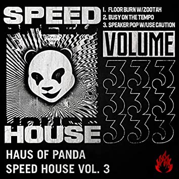 Speed House, Vol. 03