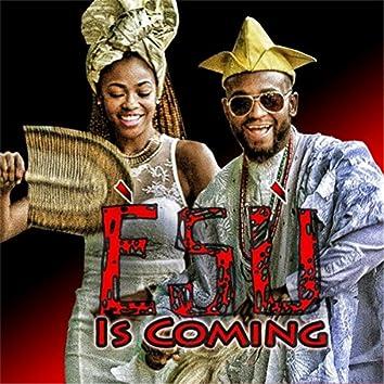 Esu Is Coming