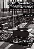 Eero Saarinen: L'unità organica nel progetto d'arredo - The organic unit in furniture design...