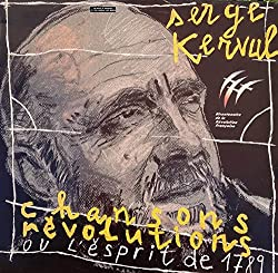 Serge Kerval, Chansons, Révolutions ou l'esprit de 1789, Les Éditions Du Petit Véhicule - 44006, 33T, C202