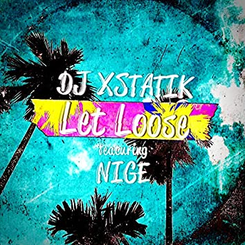 Let Loose (feat. Nige)