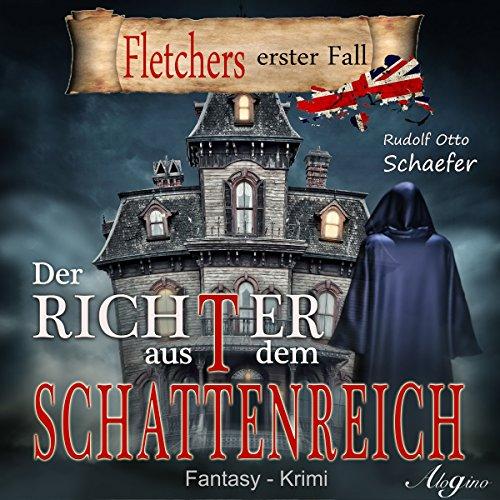 Der Richter aus dem Schattenreich (Fletcher 1) audiobook cover art