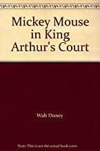 Mickey Mouse in King Arthur's Court