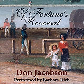 Of Fortune's Reversal     A Pride and Prejudice Variation              By:                                                                                                                                 Don Jacobson,                                                                                        A Lady                               Narrated by:                                                                                                                                 Barbara Rich                      Length: 3 hrs and 11 mins     1 rating     Overall 3.0