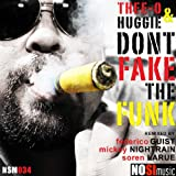 Don't Fake The Funk (Soren LaRue Remix)