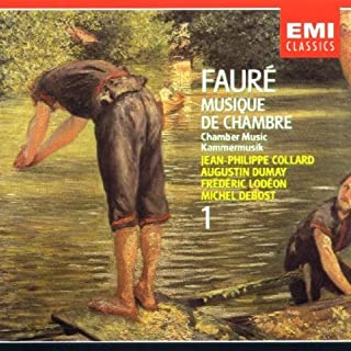 Faure: Chamber Music, Vol. 1 by Jean-Philippe Collard