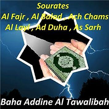 Sourates Al Fajr, Al Balad, Ach Chams, Al Layl, Ad Duha, As Sarh (Quran)