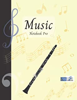 Music Notebook Pro With Instrument - Clarinet | Advanced 10 Staves Interior With Educational Materials: Music Manuscript P...