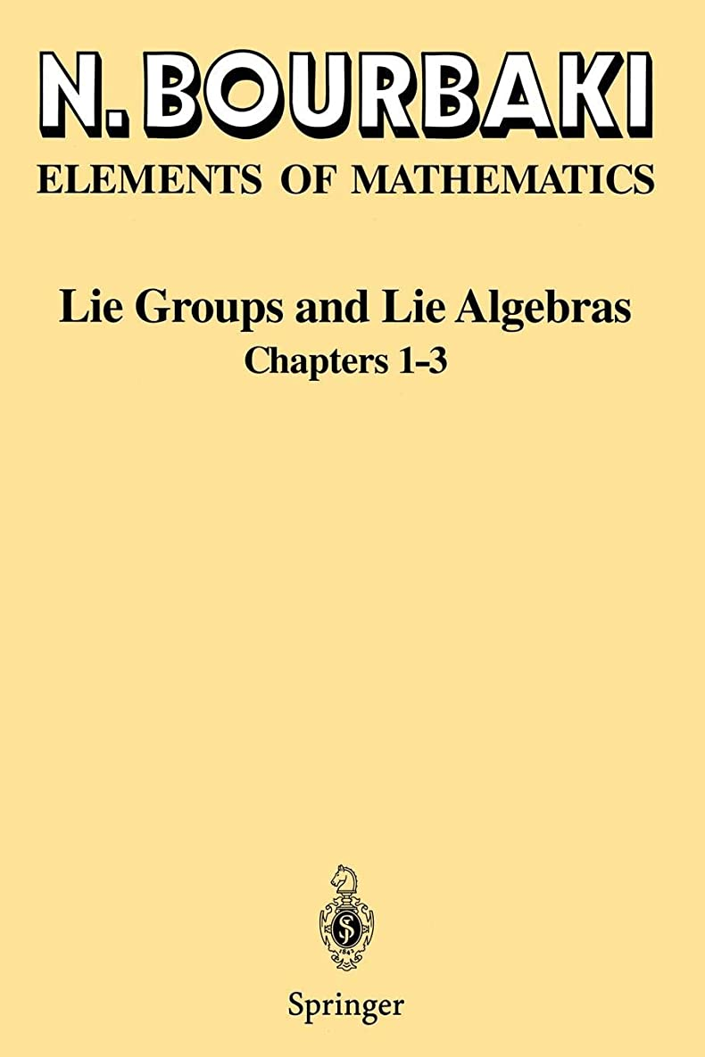 中間消費するパイントLie Groups and Lie Algebras: Chapters 1-3 (Elements of Mathematics)