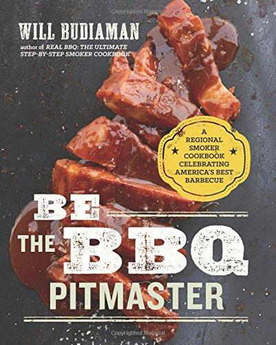 كن BBQ Pitmaster: كتاب الطبخ الإقليمي للمدخنين
