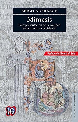 Mimesis. La representación de la realidad en la literatura occidental (Seccion de Lengua y Estudios Literarios) (Spanish Edition)