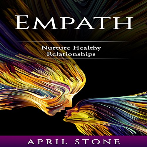 Empath: Nurture Healthy Relationships audiobook cover art