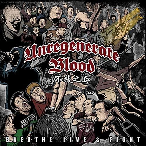 Unregenerate Blood