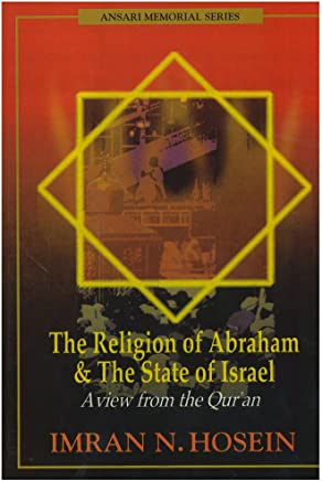 The Religion of Abraham & the state of Israel a view from the Quran