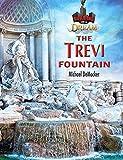The Trevi Fountain (Building on a Dream)