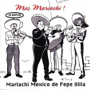 Mas Mariachi! Mariachi Mexico de Pepe Villa