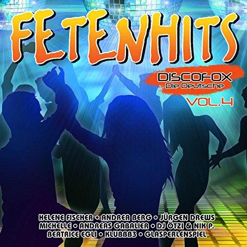 Fetenhits Discofox - die Deutsche Vol. 4